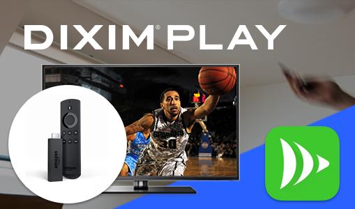 DiXiM Play Amazon Fire TV/タブレット版